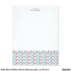 Pink, Blue & White Woven Chevron with Name - Personalized Note Card - http://www.zazzle.com/k8inked*