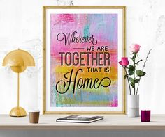Home art, Home poster print, welcome print, Inspirational quote, Motivational art, poster print, colorful digital print, printable art by InArtPrints on Etsy