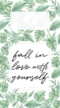 Wallpaper mobile FALL IN LOVE WITH YOURSELF // International Woman's Day