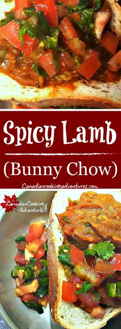 Bunny Chow #Spicy #Lamb #BunnyChow #recipe #durban #southafrica #bunny #chow #curry #mutto www.canadaincookingadventures.com