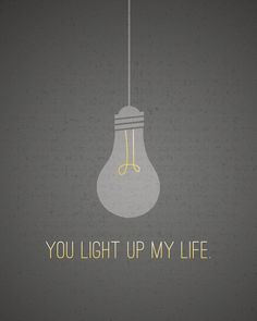 "Valentine's Day ""You Light Up My Life"" 8x10 Print"
