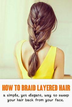 How to Braid Layered Hair