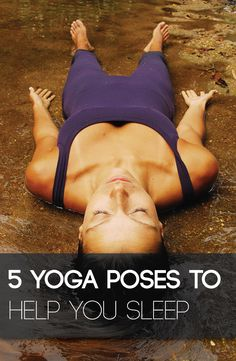 5 Yoga Poses to Help You Sleep