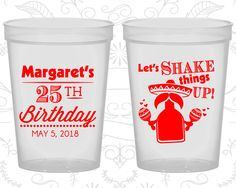 25th Birthday Party Cups, Party Favor Cups, Lets Shake things up, Mexican Birthday Cups, Fiesta Birthday Cups, Birthday Party Cups (20035)