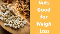 Are Nuts Good for Weight Loss