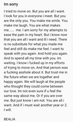 idk if your reading this or not. But im sorry. Please forgi. - This is for you B… idk if your reading this or not. But im sorry. Please forgive me. Love Apology Quotes, Forgive Me Quotes, Breakup Quotes, True Quotes, Paragraph For Boyfriend, Letters To Boyfriend, Apology Letter To Boyfriend, Husband Quotes, Boyfriend Quotes