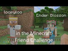 Ender Blossom's Minecraft - The Friend Challenge - episode 1 (014) - YouTube