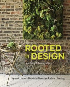 Rooted in Design by Tara Heibel,Tassy de Give, Click to Start Reading eBook, A stylish and full-color guide to creatively integrating indoor plants with home decor from the owner