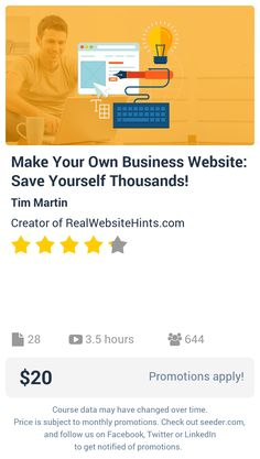 Make Your Own Business Website: Save Yourself Thousands! | Seeder offers perhaps the most dense collection of high quality online courses on the Internet. Over 13,800 courses, monthly discounts up to 92% off, and every course comes with a 30-day money back guarantee.