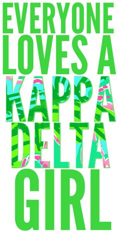 Everyone loves a Kappa Delta girl <3