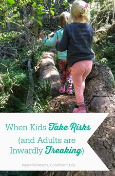 When Kids Take Risks (And Adults are Inwardly Freaking)
