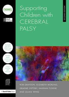 Supporting Children With Cerebral Palsy (Revised) (Paperback) (Rob Grayson & Jillian Wing & Hannah Hull City, Developmental Disabilities, Cerebral Palsy, Music Games, Special Needs, Fulton, Early Childhood, Disability, Children