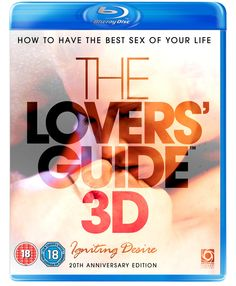 The Lovers' Guide 3D - Igniting Desire: How to have the best sex of your life (Blu-ray 3D) Cathy (Actor), Nick (Actor)  Rated: Suitable for 18 years and over  Format: Blu-ray    47 customer reviews Price:	£9.99 & FREE Delivery in the UK on orders over £20. Details Only 11 left in stock (more on the way). Dispatched from and sold by Amazon. Gift-wrap available. Want it tomorrow, 12 July? Order it within 7 mins and choose One-Day Delivery at checkout. Details 18 new from £9.99 5 used from £4.24 1