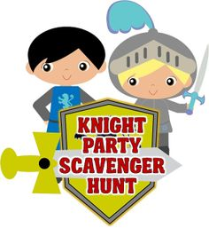 Knight party scavenger hunt