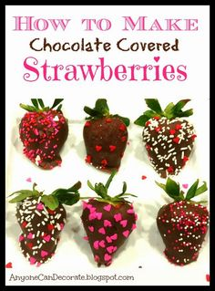 Anyone Can Decorate: How to Make Chocolate Covered Strawberries