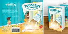 """Illustration artwork for book cover - """"Toddlers Are A**holes"""" by Bunmi Latidan - illustration by Jess Jansen Happy Studio, Graphic Design Illustration, Toddlers, Book, Cover, Artwork, Young Children, Little Boys, Work Of Art"""