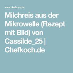 Milchreis aus der Mikrowelle (Rezept mit Bild) von Cassilde_25 | Chefkoch.de