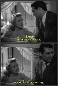 ... it practically gallops. ♥ Arsenic and Old Lace