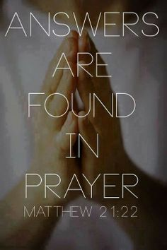Answers come through Prayer