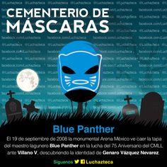 Cementerio de Máscaras de la #LuchaLibre Blue Panther Viernes 19 de Septiembre marcaba el calendario, era el año 2008 cuando el maestro Lagunero Panther perdió la tapa a manos del Villano V. Dejando al descubierto la identidad de Genaro Vázquez.