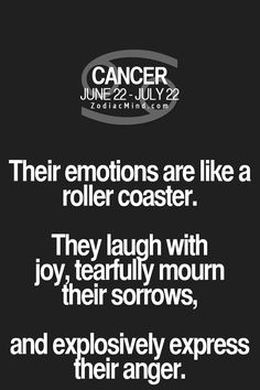 Their emotions are like a roller coaster. they laugh with joy, tearfully mourn their sorrows, and explosively express their anger. more about Tai Chi, pictures and videos - check more here:  www.zodiacsigncancer.net #astrology #horoscope #Cancer #zodiac