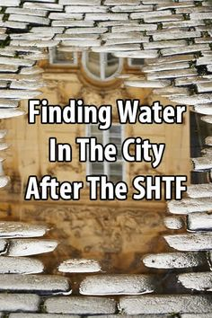 Survivalist Prepper wrote a great article on this topic. He shares his thoughts on finding water in the city and suggests nine different places to look.