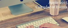 Apple's Calendar of Upcoming 2015 Events (New iPhone 6S, new iPad Pro and more)  #tech #blog #techblog #tblog #apple #appleevent #2015 #pinoftheday #iPhone #ipad
