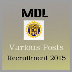 MDL 47 Fitter & Various Posts Recruitment 2015
