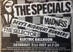 The Specials / Madness / Dexy's Midnight Runners / The Selector - Electric Ballroom Electric Ballroom Camden, Vintage Music Posters, Music Flyer, Theater Tickets, London Theatre, Band Posters, Event Posters, Northern Soul, Poster