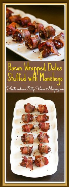 Bacon Wrapped Dates Stuffed with Manchego