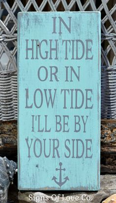 Rustic Wedding Signs Beach Weddings Decor Nautical Anchor Theme In High Tide Or Low Tide I'll Be By Your Side Mint Seafoam Green Aqua Seagreen Gray