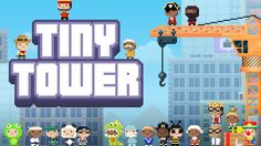 Games Like Tiny Tower