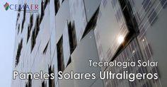 Paneles solares de menor peso y buena eficiencia para utilizarse como materiales arquitectónicos en fachadas.