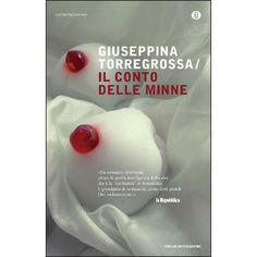 Il conto delle minne - Giuseppina Torregrossa Ibs, Club, Sicily, Novels, Reading, Books, Oscar, Amazon, Wall
