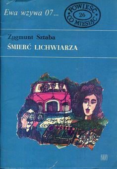 """""""Śmierć lichwiarza"""" Zygmunt Sztaba Cover by Marian Stachurski Book series Ewa wzywa 07 Published by Wydawnictwo Iskry 1970"""