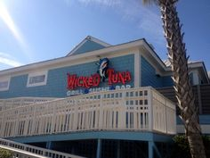 Wicked Tuna On The Waterfront In Murrells Inlet We Were There For Grand Opening