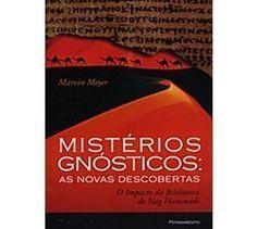 Espiritualidade : Mistérios Gnósticos: As Novas Descobertas - Editora Teosófica - -