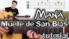 Como tocar En El Muelle de San Blas en Guitarra Maná