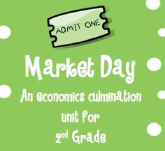 Here's a set of materials for holding a market day as a culminating activity for an economics unit.