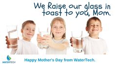 Wishing all you moms a wonderful Mother's Day this weekend! ‪#‎MothersDay‬ #WeLoveMoms ‪#‎WeLoveWater‬ ‪#‎WaterTechSoft‬