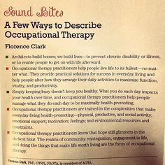 a few different ways to describe Occupational Therapy