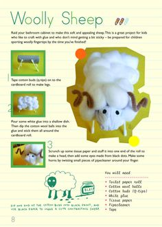 Craft ideas for kids--sooo cute! We have done a rendition of this put different animals! The kids painted the cotton balls and turned them into their own creatures!