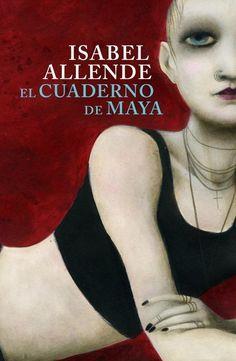 """EL LIBRO DEL DÍA:  """"El cuaderno de Maya"""", de Isabel Allende.  ¿Has leído este libro? ¿Nos ayudas con tu voto y comentario a que más personas se hagan una idea del mismo en nuestra web? Éste es el enlace al libro: http://www.quelibroleo.com/el-cuaderno-de-maya ¡Muchas gracias! 30-3-2013"""