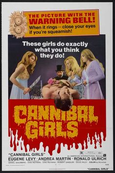 Cannibal Girls Directed by Ivan Reitman & starring Eugene Levy & Andrea Martin — From what I've read, this is a pretty straight-forward horror exploitation flick. An early effort for its two comedic stars & director Reitman. Horror Movie Posters, Movie Poster Art, Horror Films, Horror Dvd, Cinema Posters, Vintage Films, Vintage Horror, Vintage Ads, Vintage Posters