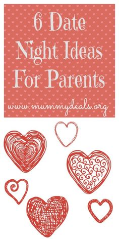 6 Date Night Ideas For Parents. #mummydeals.org #valentine
