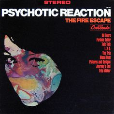 The Fire Escape - Psychotic Reaction (1967)