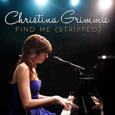 Christina Grimmie – Find Me (Stripped)