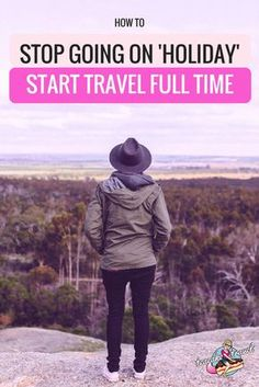 Next time you're somewhere remarkable and don't want to leave, consider something crazy: don't. Hold on to the magic through travel full time. Here's how! #teacaketravels #travel