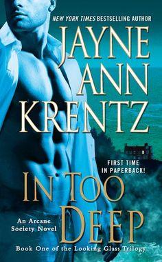 In Too Deep: Book One of the Looking Glass Trilogy (An Arcane Society Novel) by Jayne Ann Krentz,http://www.amazon.com/dp/0515150266/ref=cm_sw_r_pi_dp_uTTHsb1F2WVY1VQW