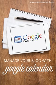 How to use Google Calendar to schedule your blog (and your life!) @heyletsmakestuf  : Featured Post on Turn it up Tuesdays